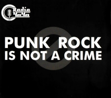 Radio ЧАЧА - Punk Rock Is Not A Crime