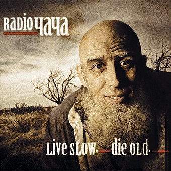 Radio ЧАЧА - Live Slow. Die Old