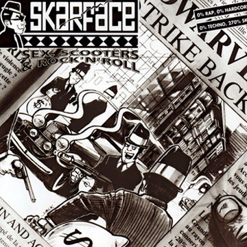 SKARFACE -SEX, SCOOTERS & ROCK'N'ROLL